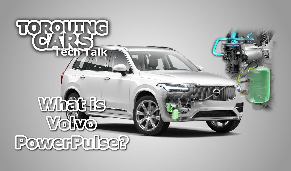 Tech Talk – What is Volvo PowerPulse? • Torquing Cars
