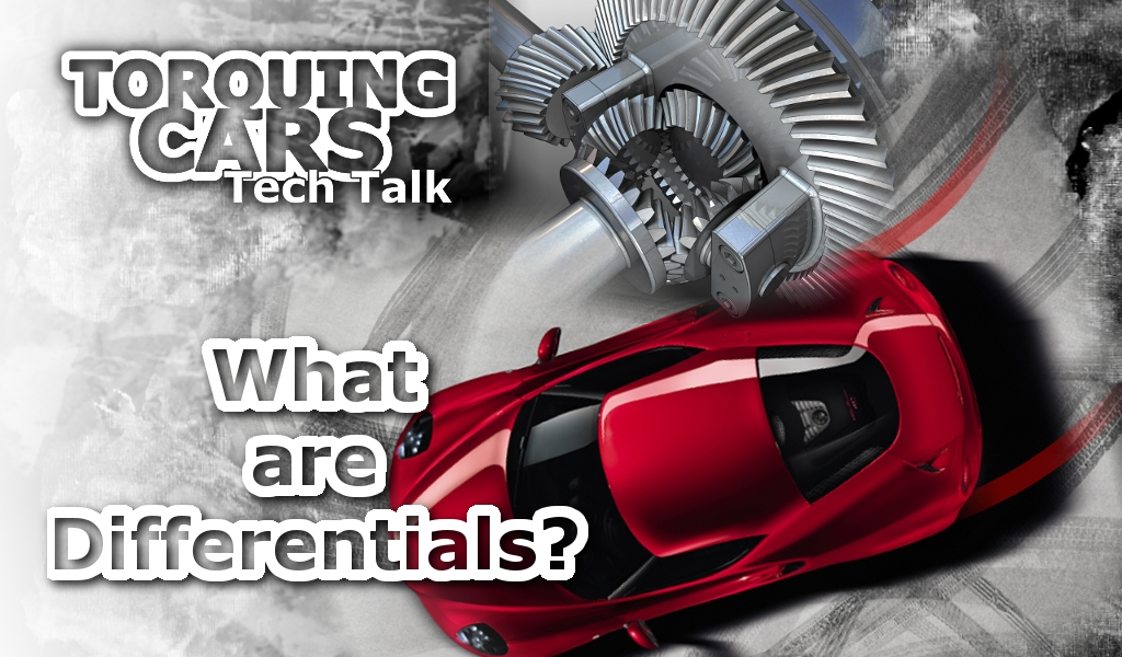 Tech Talk, What are Differentials, differemtial, diff, LSD, locking diff, e-diff, Torquing Cars